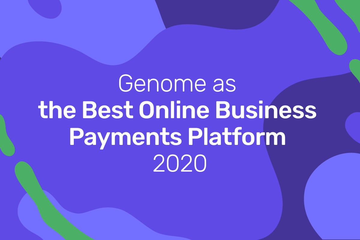 Genome was recognized as theBest Online Business Payments Platform 2020