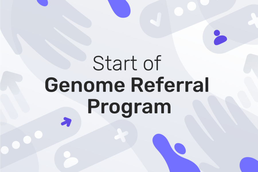 Get monthly bonuses with Genome's referral program