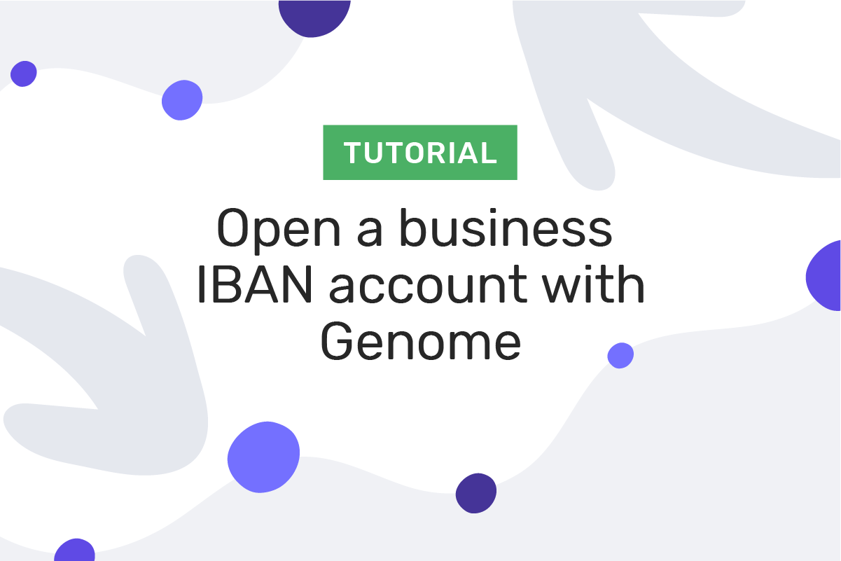 How to open a business IBAN account with Genome