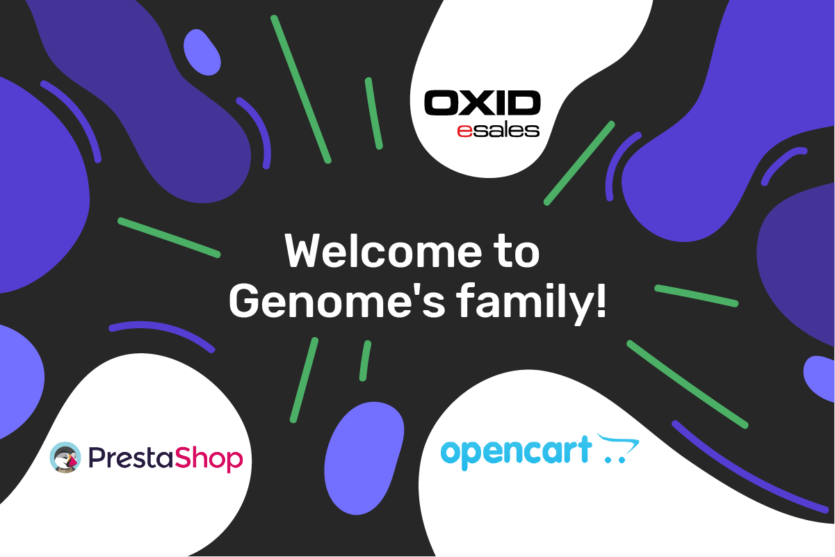 Genome is now available for PrestaShop, OpenCart, and OXID users
