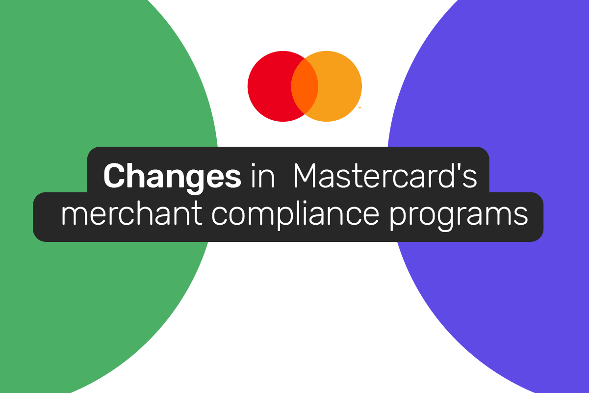Mastercard has changed its fraud and chargeback merchant compliance programs