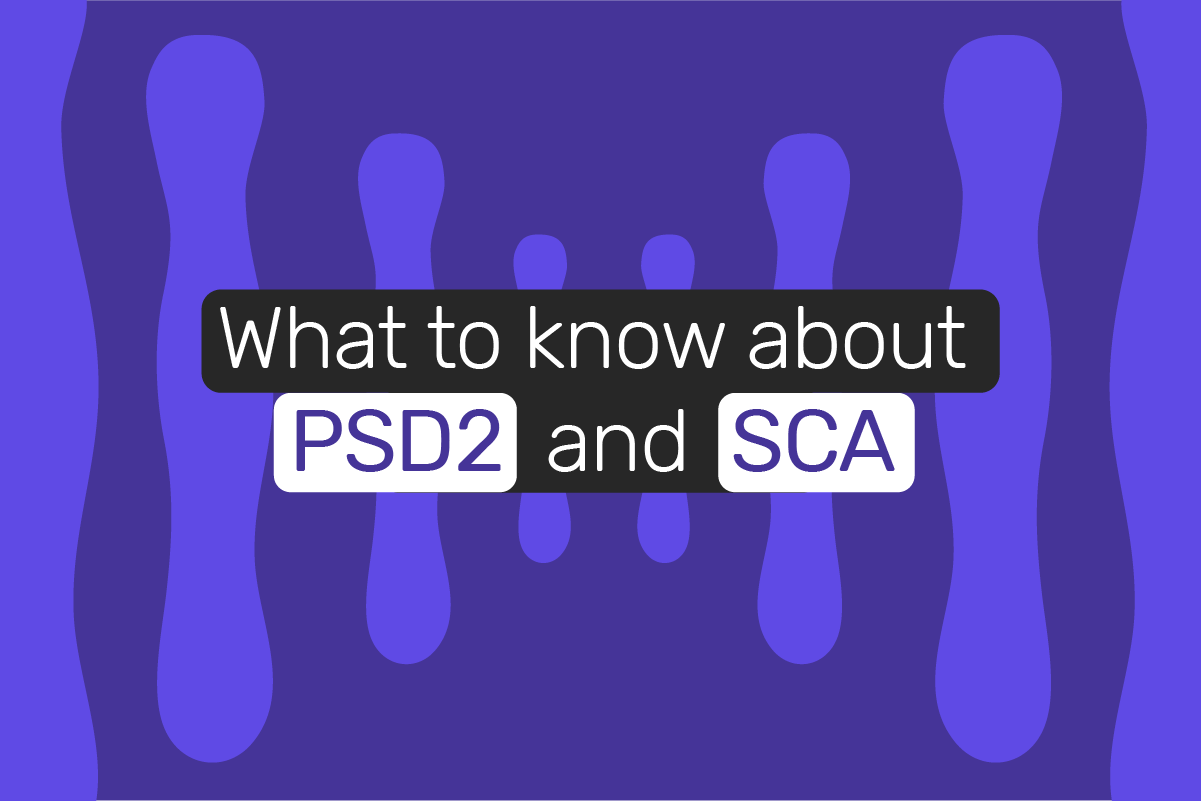 All about PSD2: what merchants should know