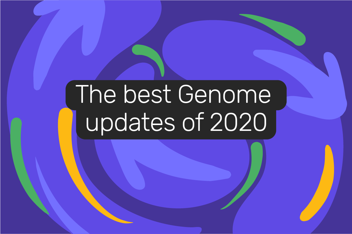 Looking back at 2020: the grandest Genome product updates