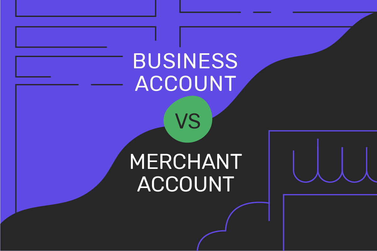 The difference between business and merchant accounts: what to choose