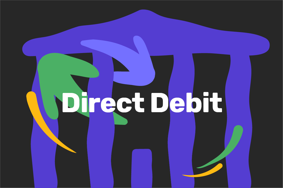 What is a direct debit?