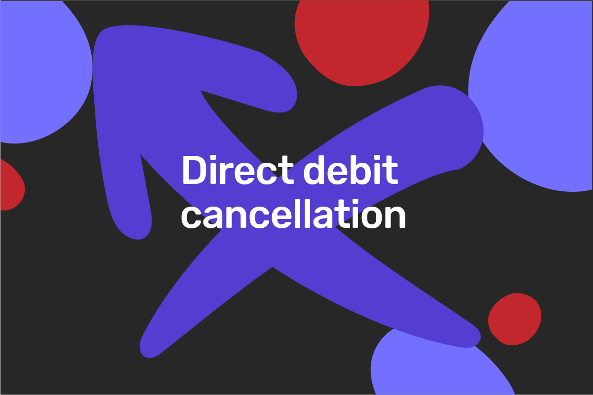 How to cancel a direct debit?