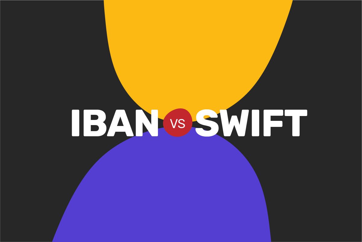 IBAN vs SWIFT: what's the difference?