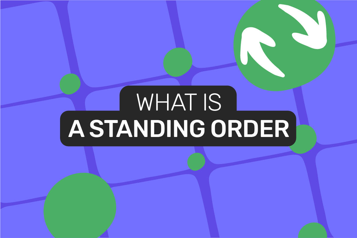 What is a standing order?