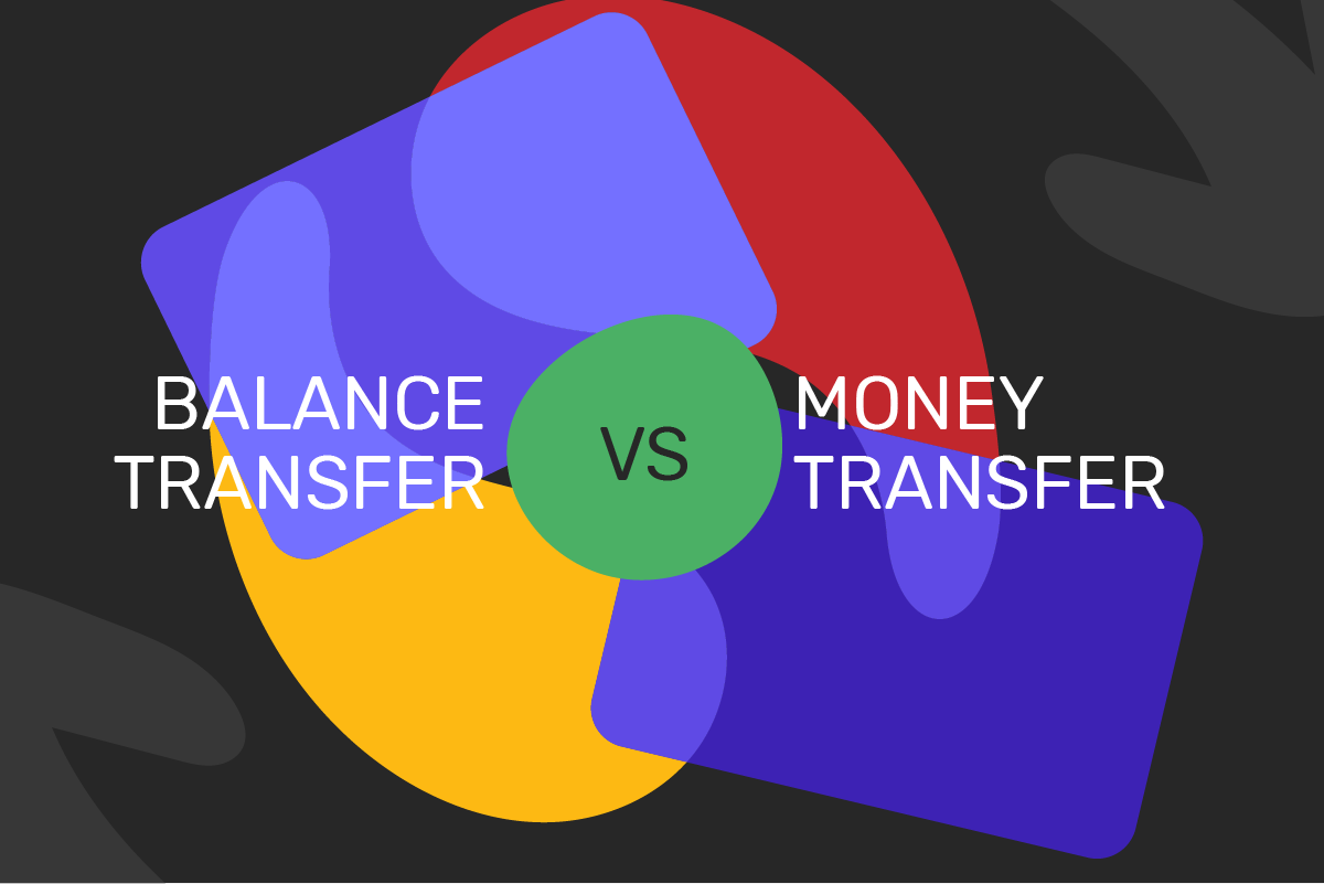 Difference between a balance transfer and a money transfer