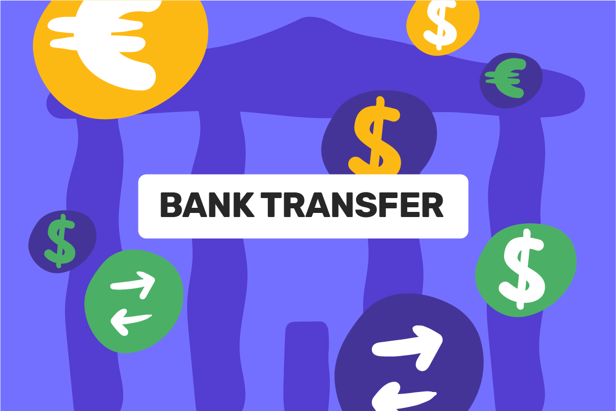 What is a bank transfer?