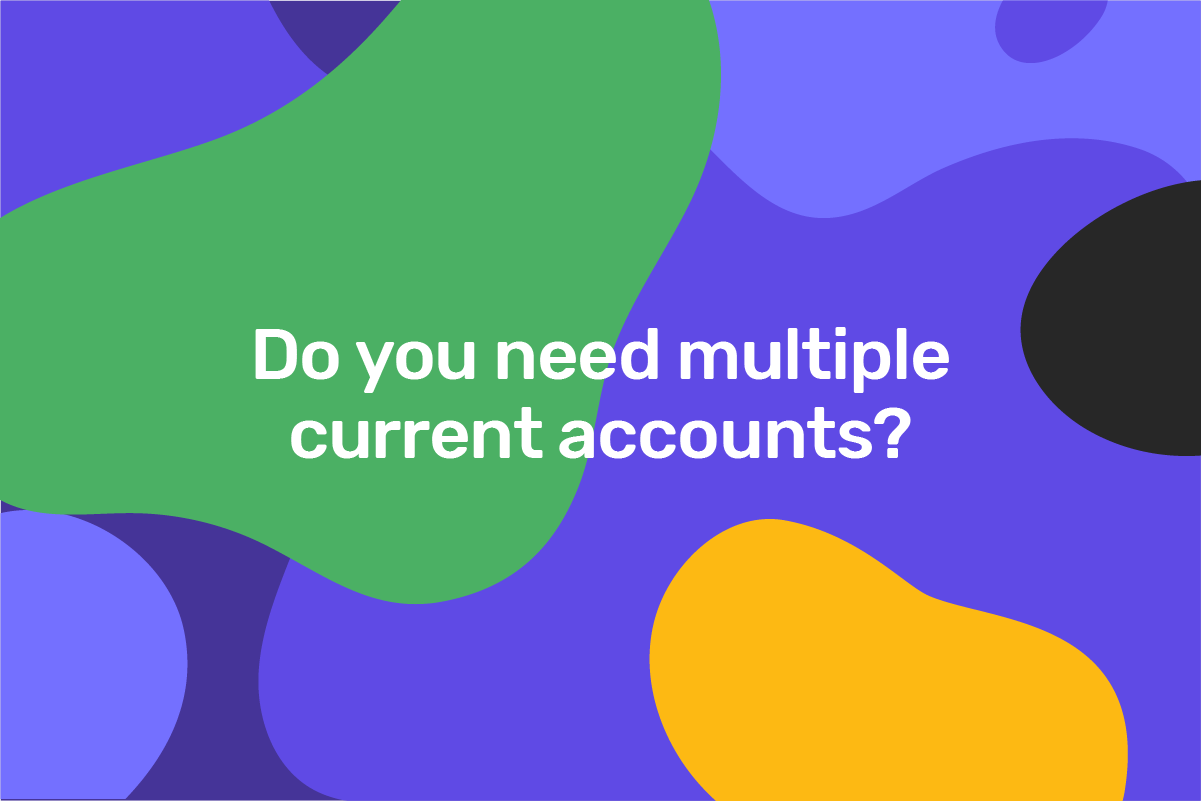 Can you have more than one current account?
