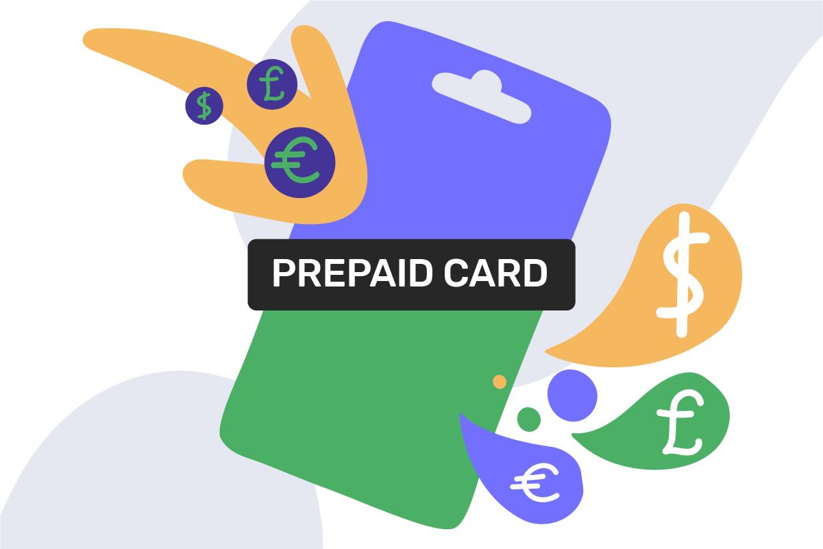 What is a prepaid card?